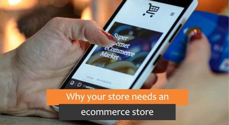 why you need an ecommerce website